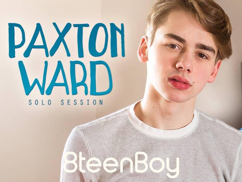 Paxton Ward [Solo Session] at 8teenBoy.com