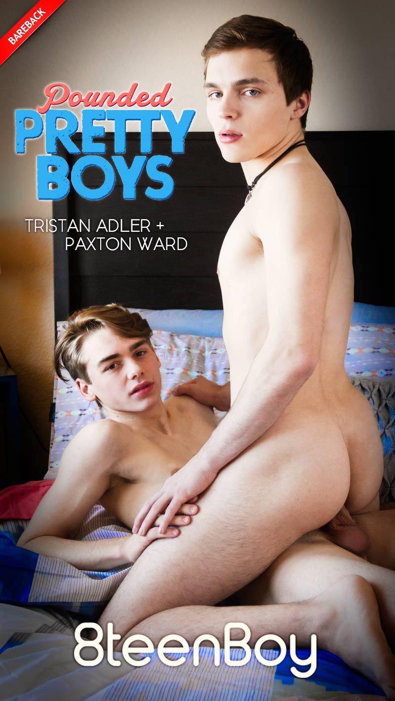 Pounded Pretty Boys (Paxton Ward and Tristan Adler Flip-Fuck) at 8teenBoy.com