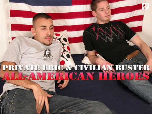 Private Eric & Civilian Buster (Part 3) at All-AmericanHeroes