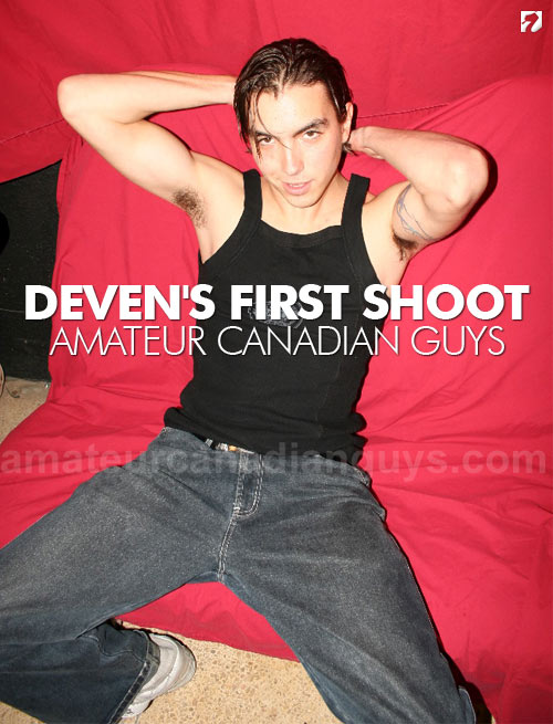 Deven's First Shoot at Amateur Canadian Guys