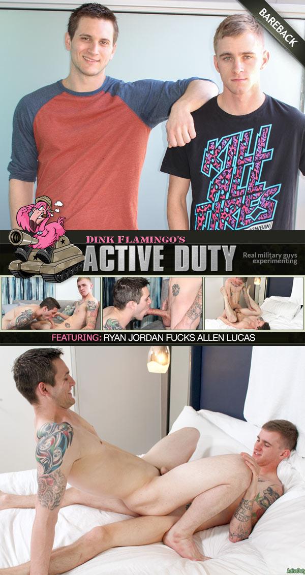 Ryan Jordan Fucks Allen Lucas (Bareback) at ActiveDuty