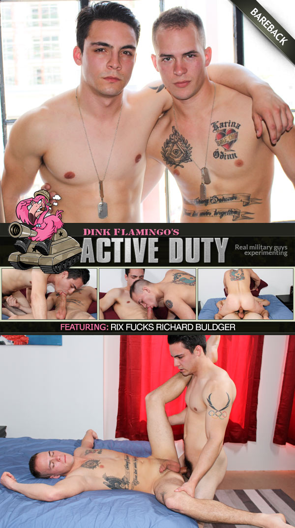 Rix Fucks Richard Buldger (Bareback) at ActiveDuty