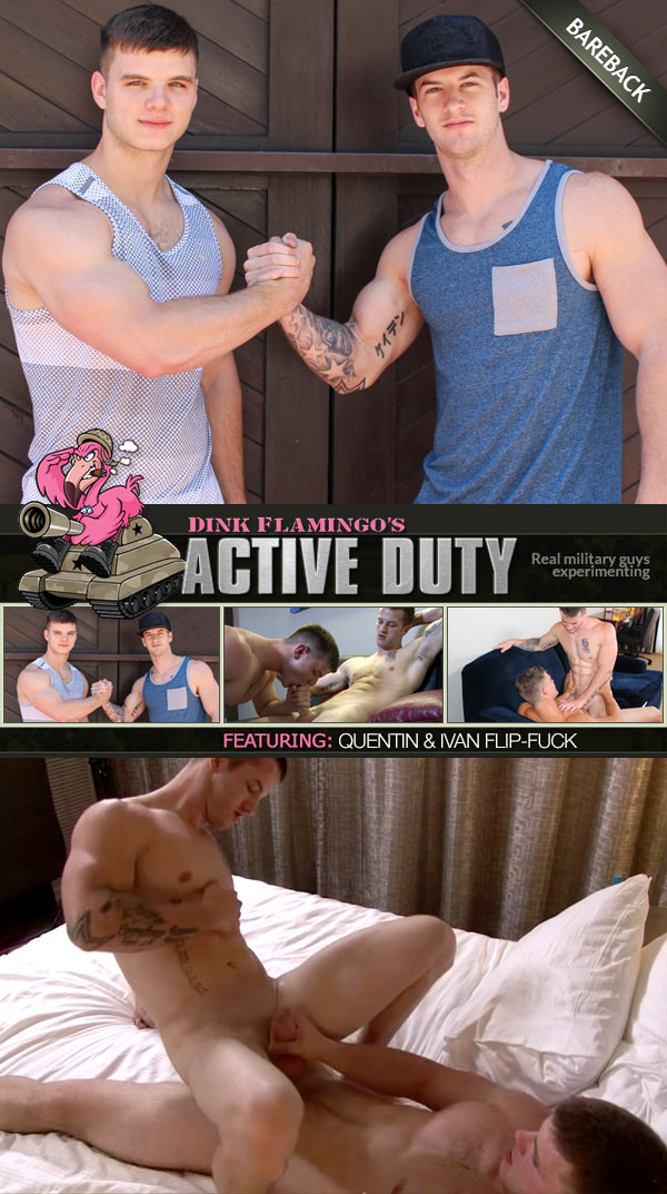 Quentin and Ivan Flip-Fuck Bareback at ActiveDuty