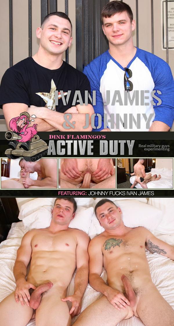 Johnny Fucks Ivan James Bareback at ActiveDuty