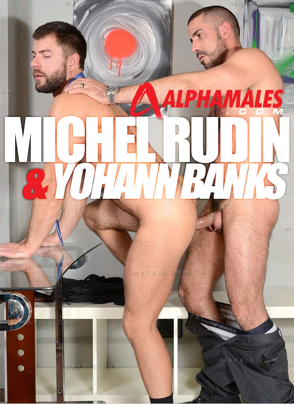 Pranked, Then Fucked (Michel Rudin & Yohann Banks) at AlphaMales