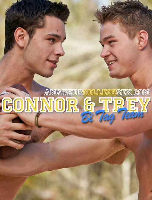 Connor & Trey's Bi Tag Team at AmateurCollegeSex
