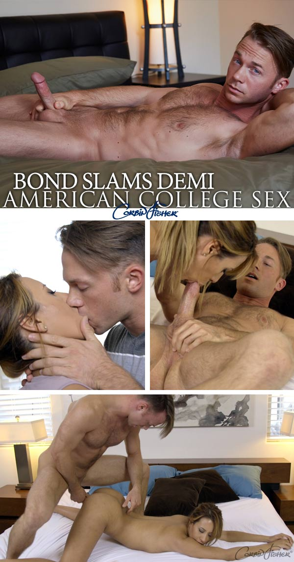 Bond Slams Demi at AmateurCollegeSex