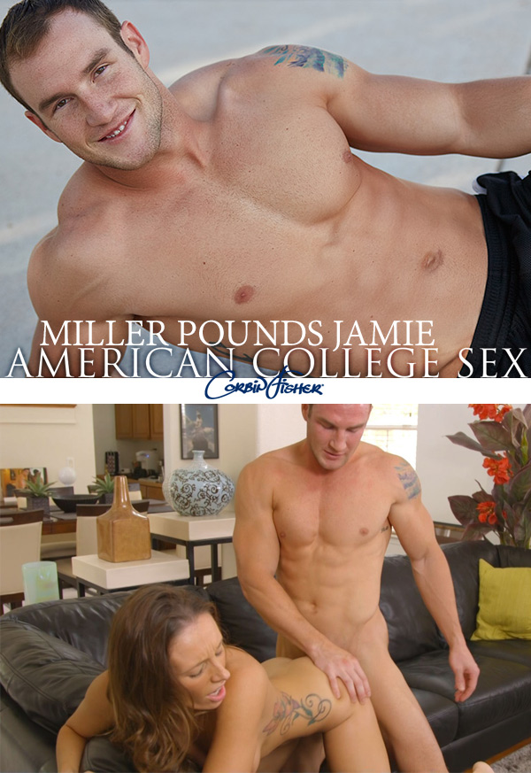 Miller Pounds Jamie at AmateurCollegeSex