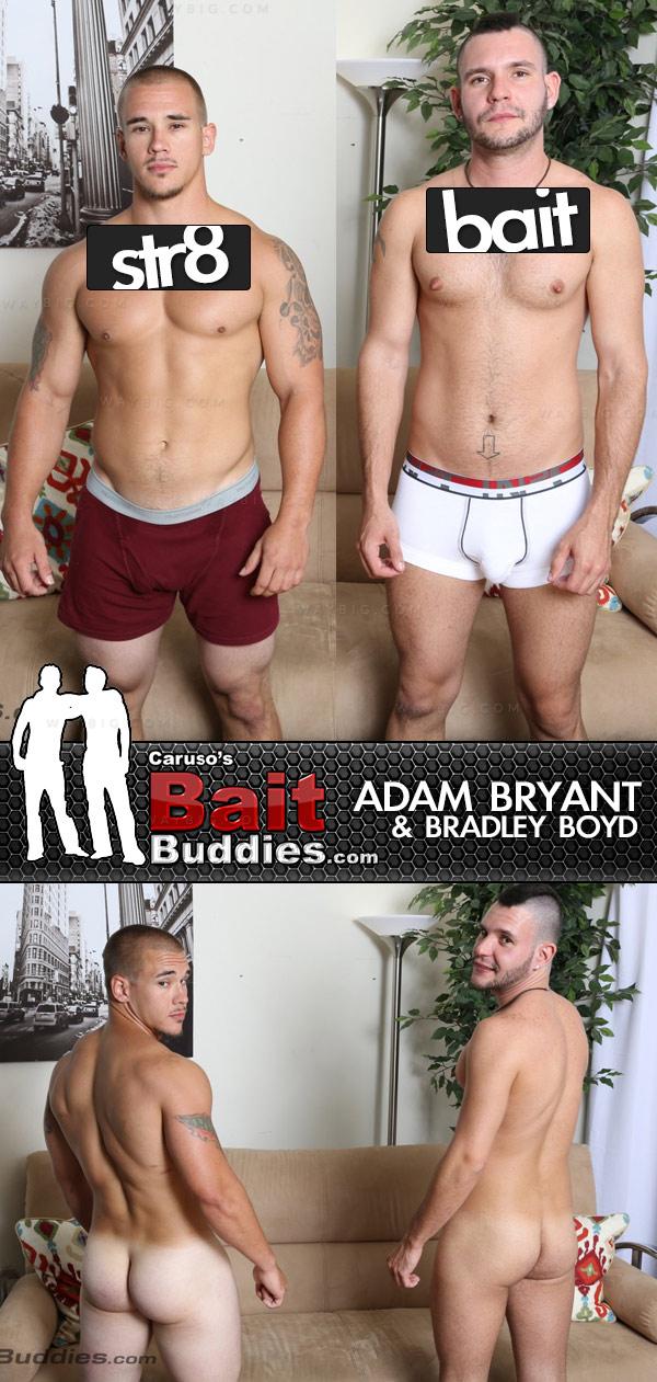 Adam Bryant (Str8) & Bradley Boyd (Bait) on BaitBuddies.com