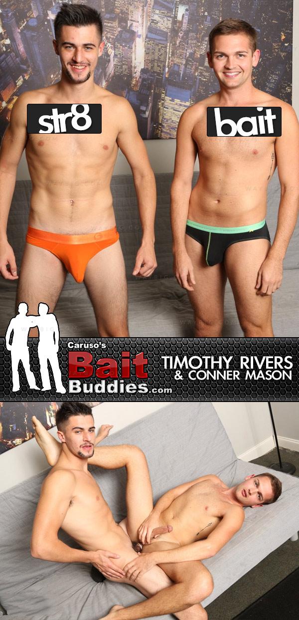 Conner Mason (Bait) & Timothy Rivers (Str8) on BaitBuddies.com