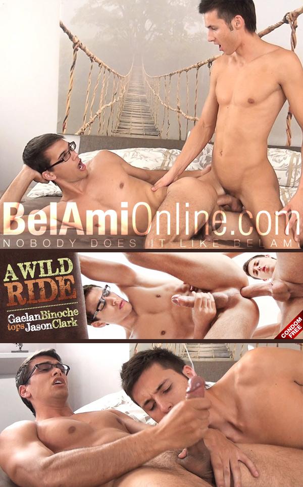 A Wild Ride (Gaelan Binoche Fucks Jason Clark) (Bareback) at BelAmiOnline.com