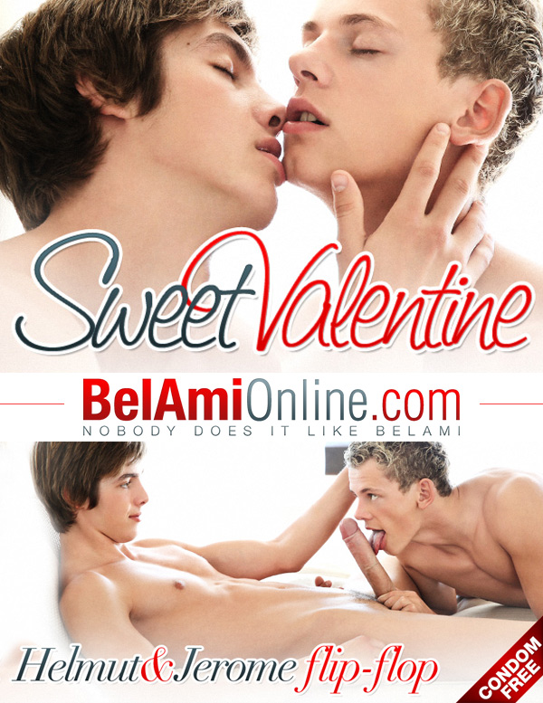 Sweet Valentine (Helmut Huxley & Jerome Exupery Bareback Flip-Fuck) at BelAmiOnline.com