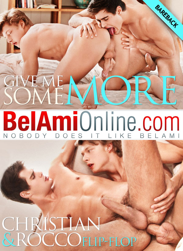 Give Me Some More (Rocco Alfieri Fucks Christian Lundgren) at BelAmiOnline.com