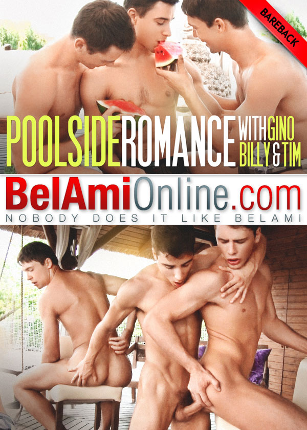 Poolside Romance (Gino Mosca, Billy Montague and Tim Campbell) (Bareback) at BelAmiOnline.com