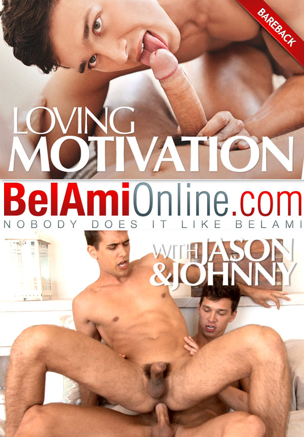 Loving Motivation (Johnny Bloom Fucks Jason Clark) at BelAmiOnline.com