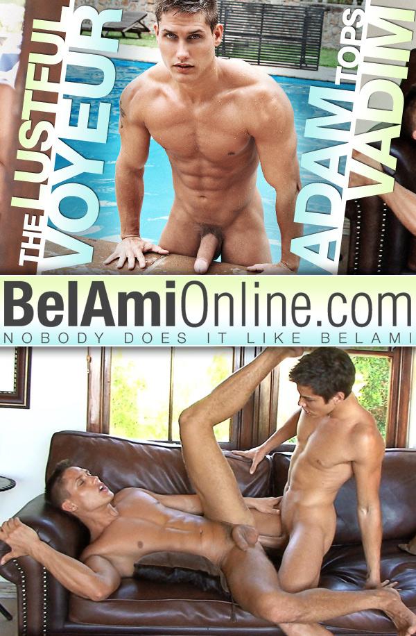 The Lustful Voyeur (Adam Archuleta Fucks Vadim Farrell) at BelAmiOnline.com