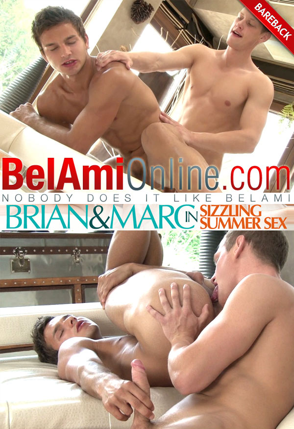 Marc Ruffalo & Brian Jovovich (Sizzling Summer Sex) (Bareback) at BelAmiOnline at BelAmiOnline.com