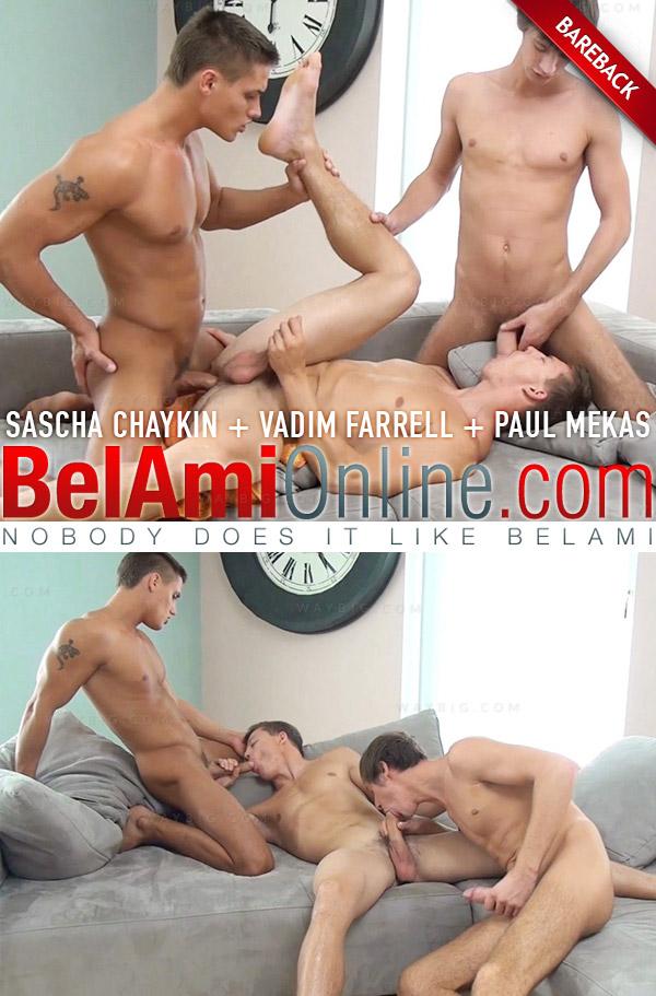 Sascha Chaykin, Vadim Farrell & Paul Mekas (Parts 1 & 2) (Bareback) at BelAmiOnline.com