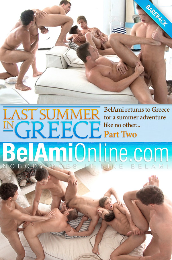 Last Summer in Greece (Adam Archuleta, Marc Ruffalo, Marcel Gassion, Robin Michaux, Brian Jovovich and Roald Ekberg) (Part 2) (Bareback) at BelAmiOnline.com
