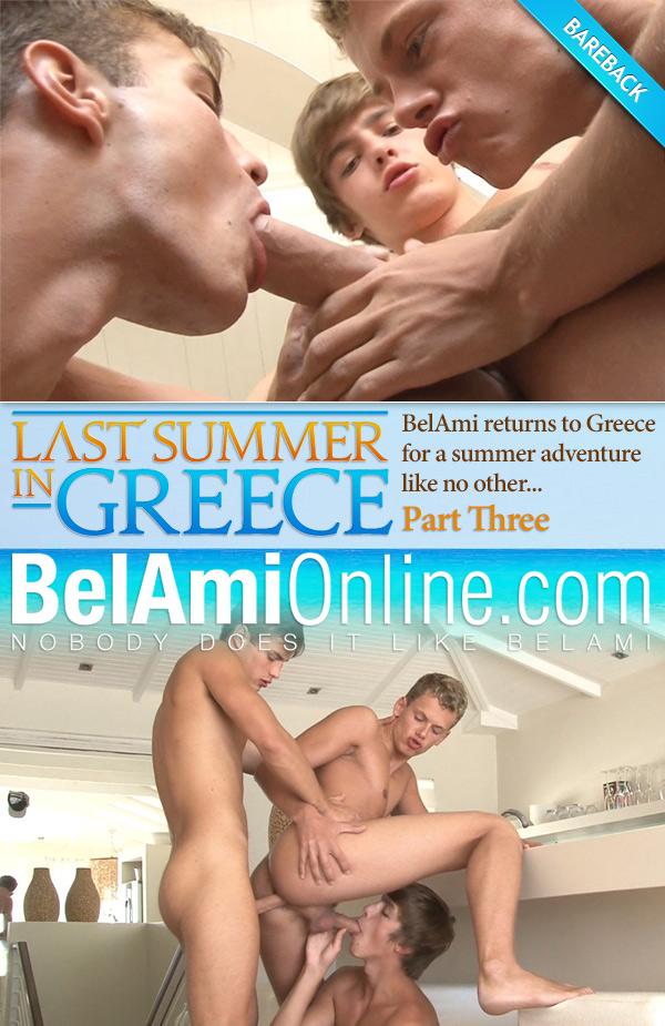 Last Summer in Greece (Hoyt Kogan, Helmut Huxley & Jerome Exupery) (Part 3) (Bareback) at BelAmiOnline.com