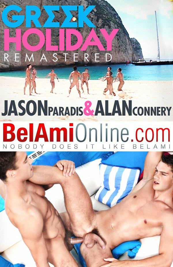 Greek Holiday (Jason Paradis & Alan Connery) at BelAmiOnline.com