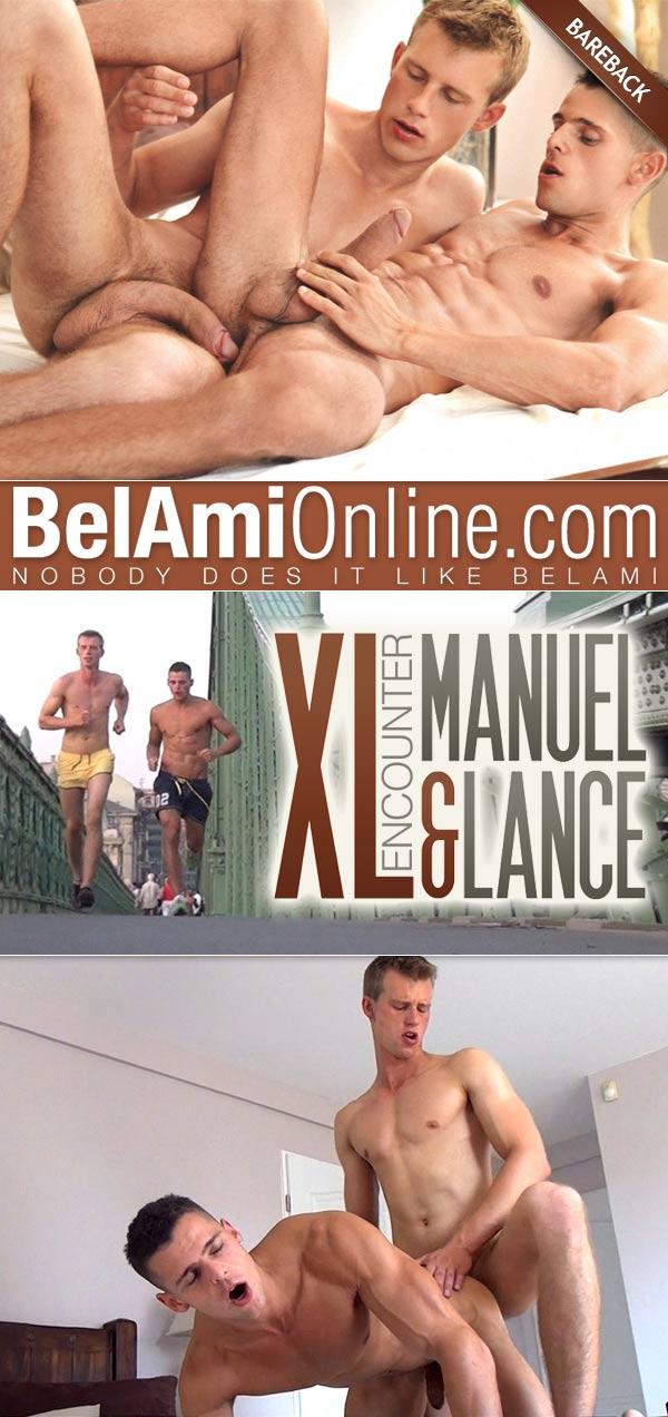 XL Encounter (Lance Thurber Fucks Manuel Rios) (Bareback) at BelAmiOnline.com