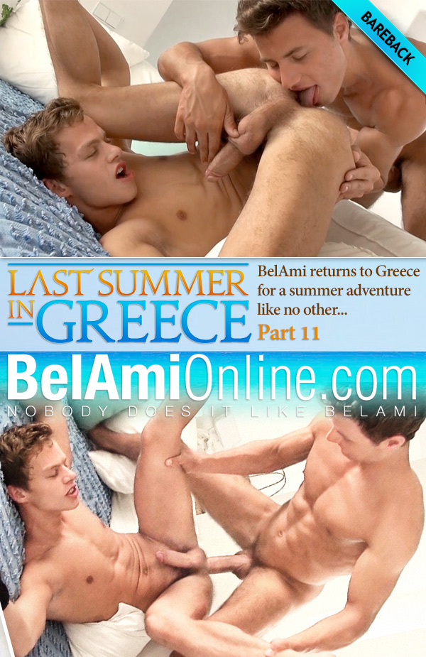 Last Summer in Greece (Peter Annaud Fucks Orri Aasen) (Part 11) (Bareback) at BelAmiOnline.com