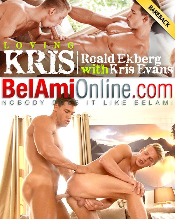 Loving Kris with Kris Evans Fucking Roald Ekberg (Additional Scene) at BelAmiOnline.com