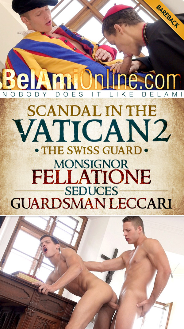 Scandal in the Vatican 2: The Swiss Guard - Episode 4 (Zac DeHaan Fucks Jean-Daniel Chagall) (Bareback) at BelAmiOnline.com