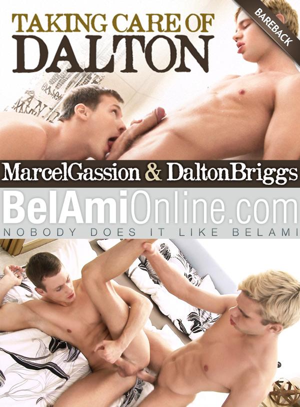 Taking Care of Dalton (Dalton Briggs Fucks Marcel Gassion) (Bareback) at BelAmiOnline.com