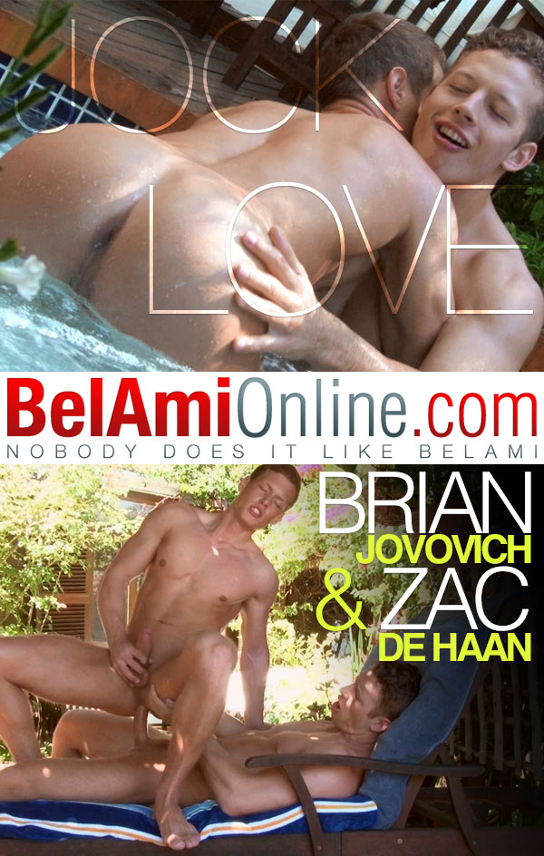 Jock Love (Zac DeHaan Fucks Brian Jovovich) at BelAmiOnline.com