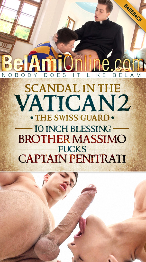 Scandal in the Vatican 2: The Swiss Guard - Episode 5 (Joel Birkin Fucks Andrei Karenin) (Bareback) at BelAmiOnline.com