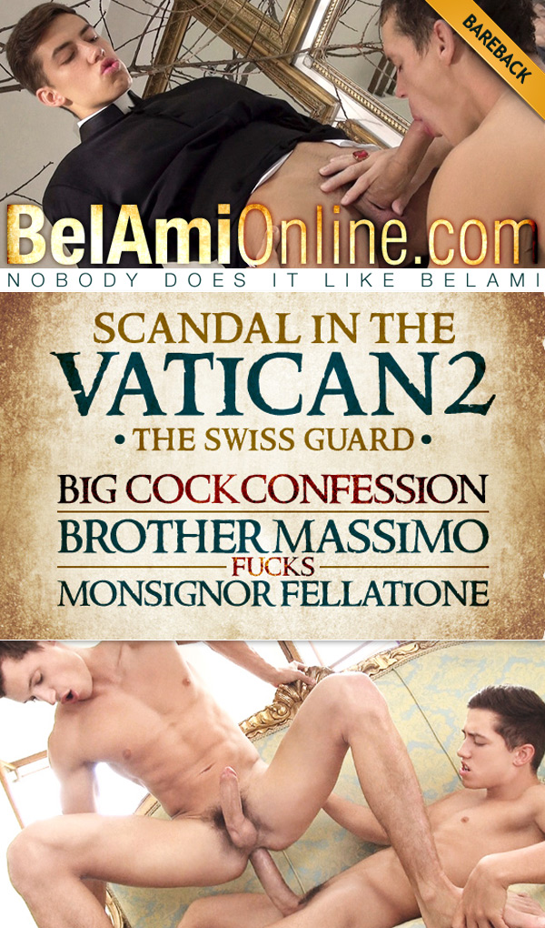 Scandal in the Vatican 2: The Swiss Guard - Episode 7 (Joel Birkin Fucks Jean-Daniel Chagall) (Bareback) at BelAmiOnline.com