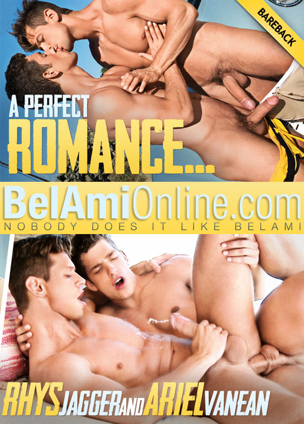A Perfect Romance (Rhys Jagger & Ariel Vanean) (Parts 1 & 2) at BelAmiOnline.com