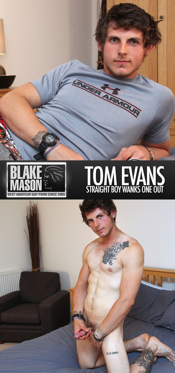 Tom Evans (Straight Boy Wanks One Out) at BlakeMason