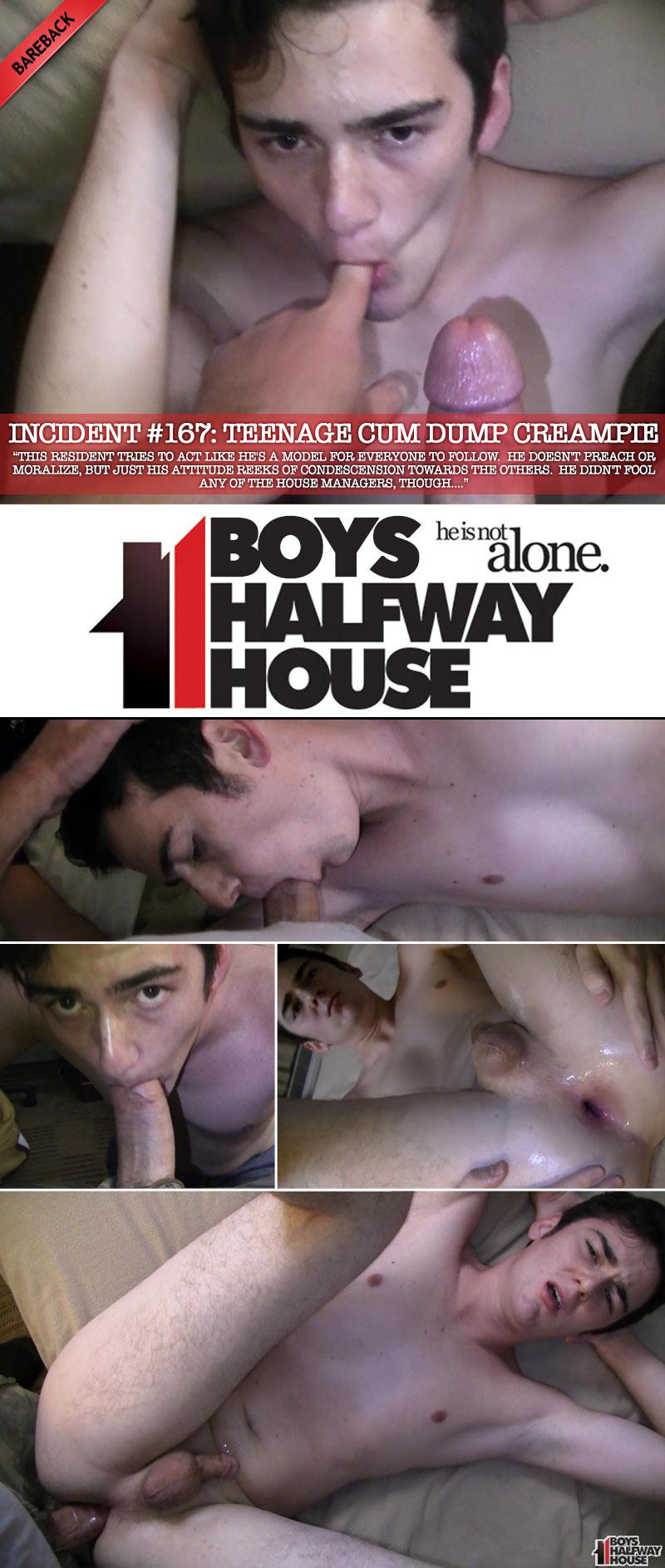 Incident #167: Teenage Cum Dump Creampie (Bareback) at Boys Halfway House
