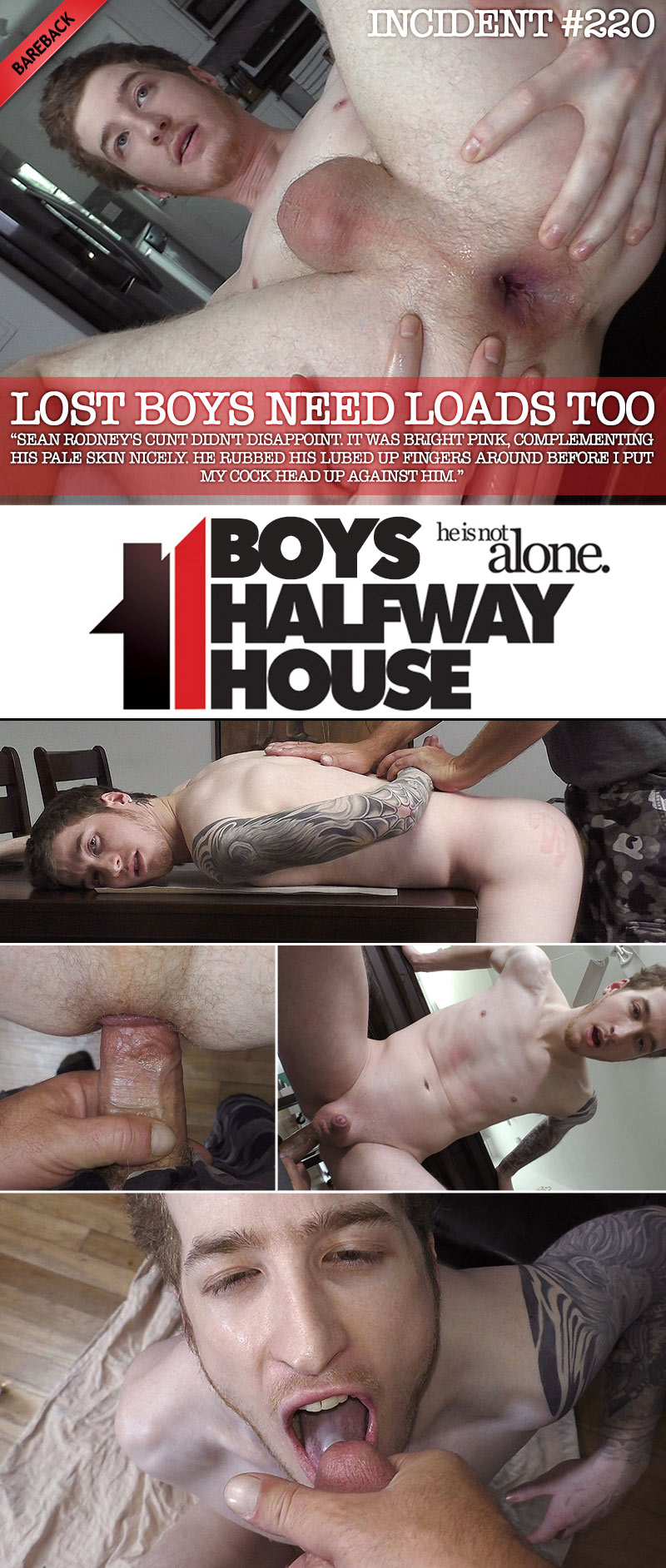 Incident #220: Lost Boys Need Loads Too (with Sean Rodney) at Boys Halfway House