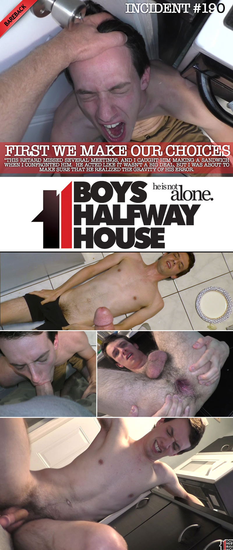 Incident #190: First We Make Our Choices at Boys Halfway House