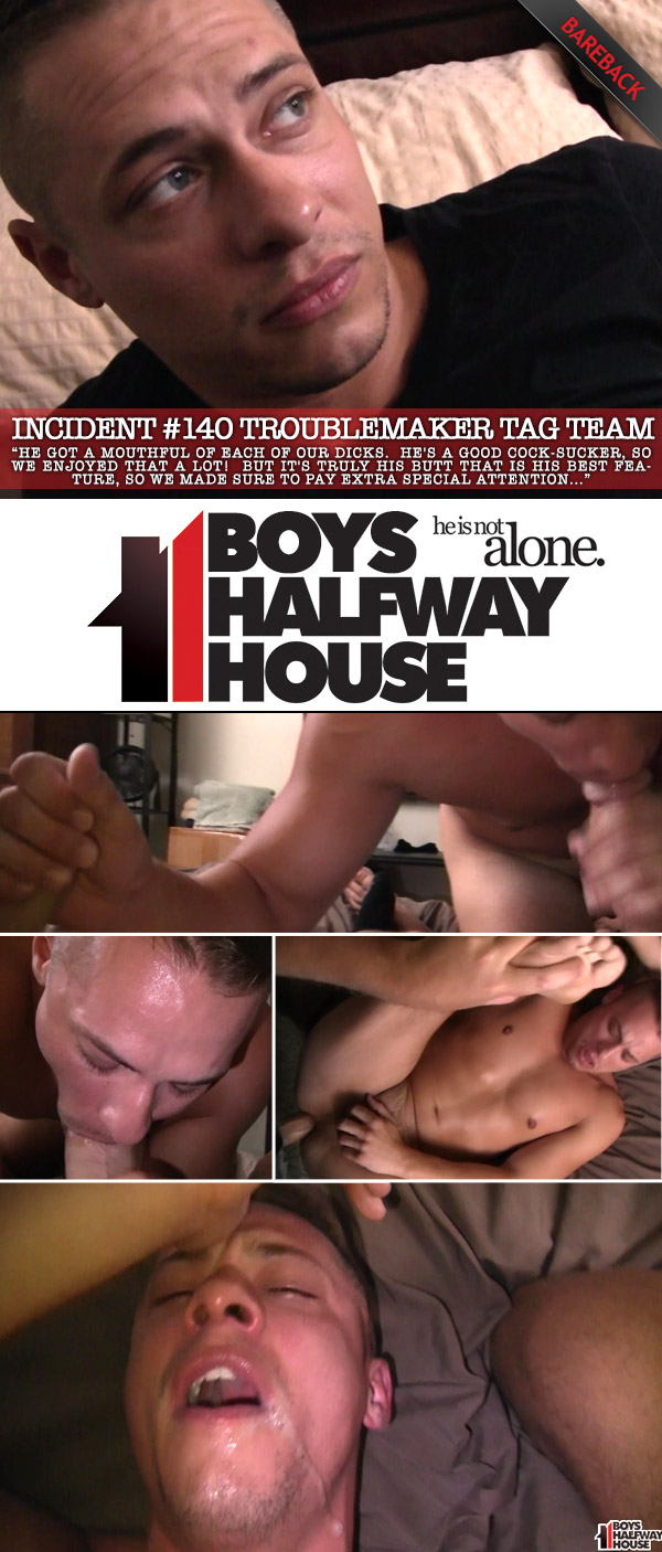 Incident #140: Troublemaker Tag Team at Boys Halfway House