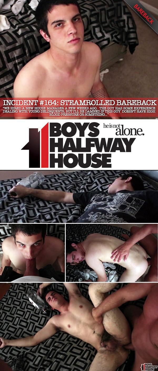Incident #164 (Steamrolled Bareback) (Bareback) at Boys Halfway House