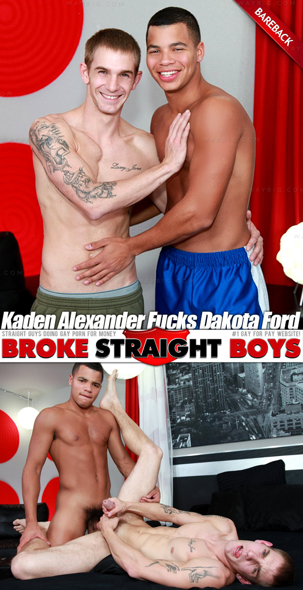 Kaden Alexander Fucks Dakota Ford (Bareback) at Broke Straight Boys