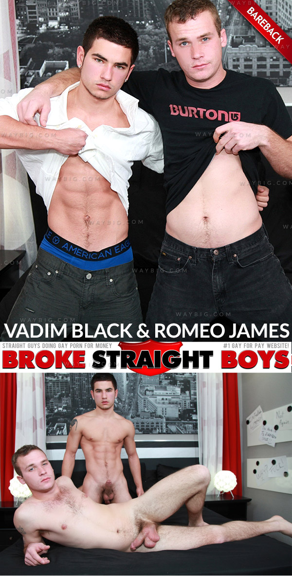 Romeo James & Vadim Black (Bareback Flip-Flop) at Broke Straight Boys
