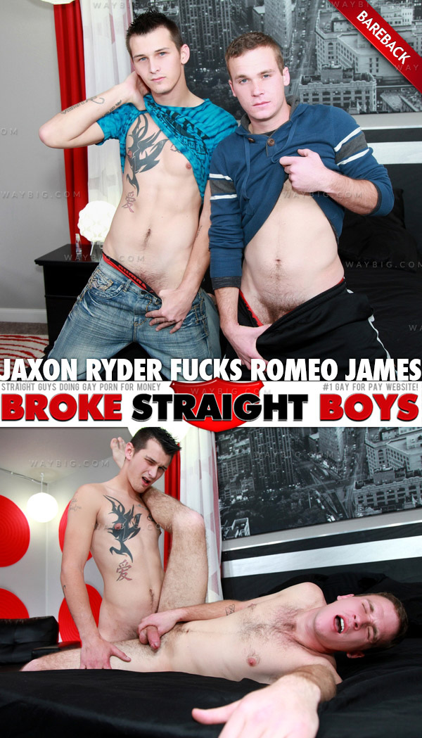 Jaxon Ryder Fucks Romeo James (Bareback) at Broke Straight Boys