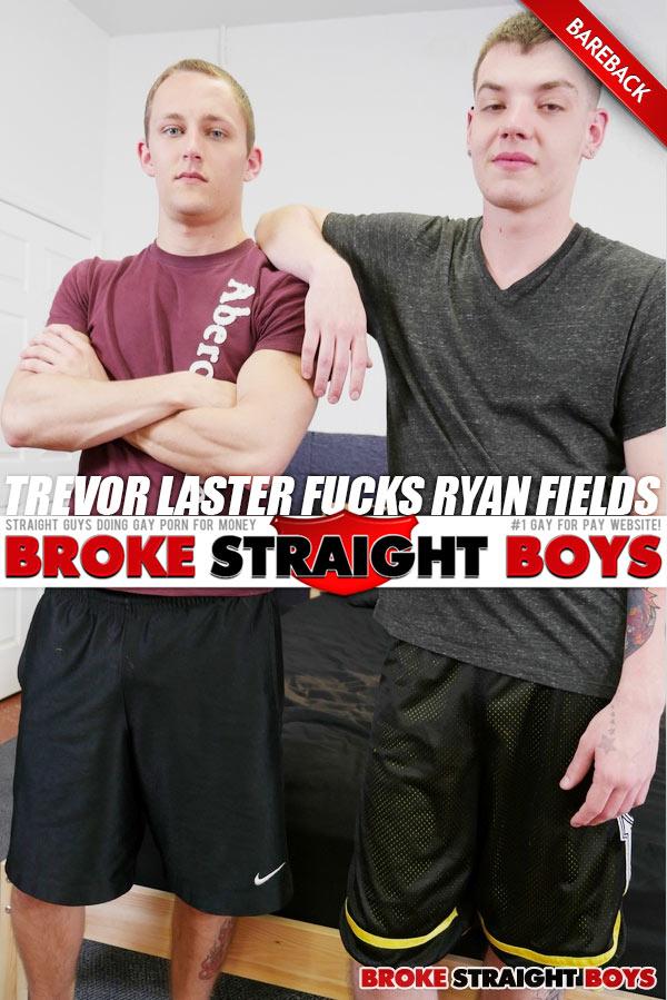 Trevor Laster Fucks Ryan Fields (Bareback) at Broke Straight Boys