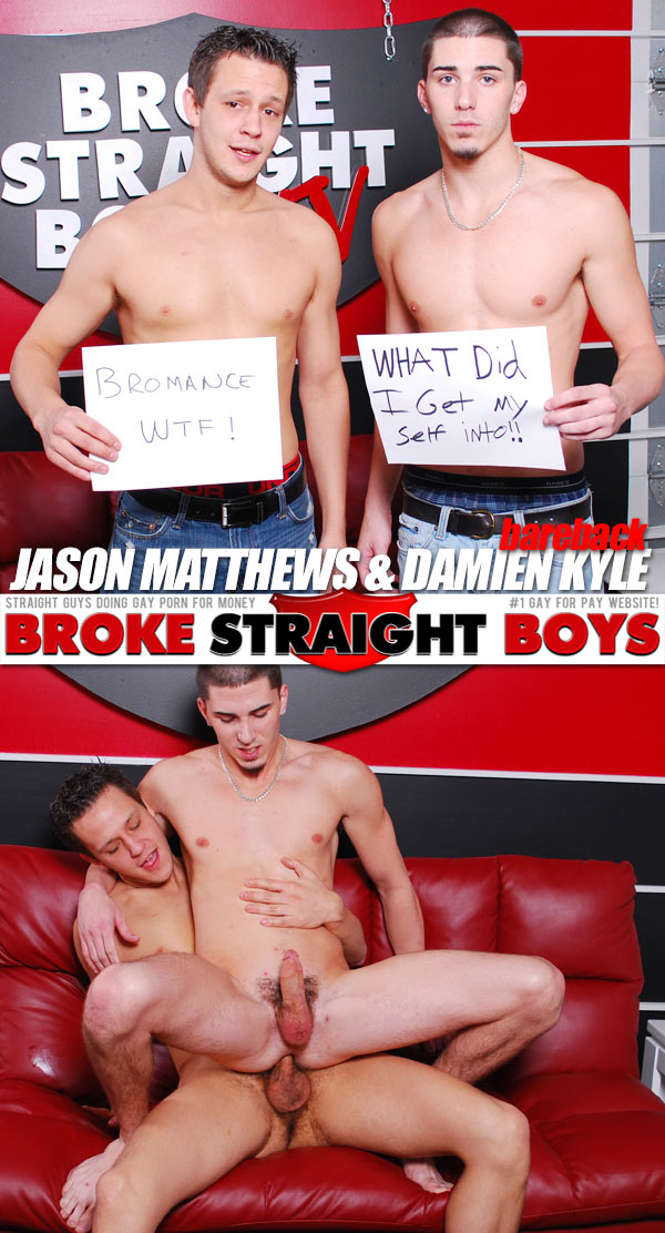 Jason Matthews & Damien Kyle (Bareback) at Broke Straight Boys