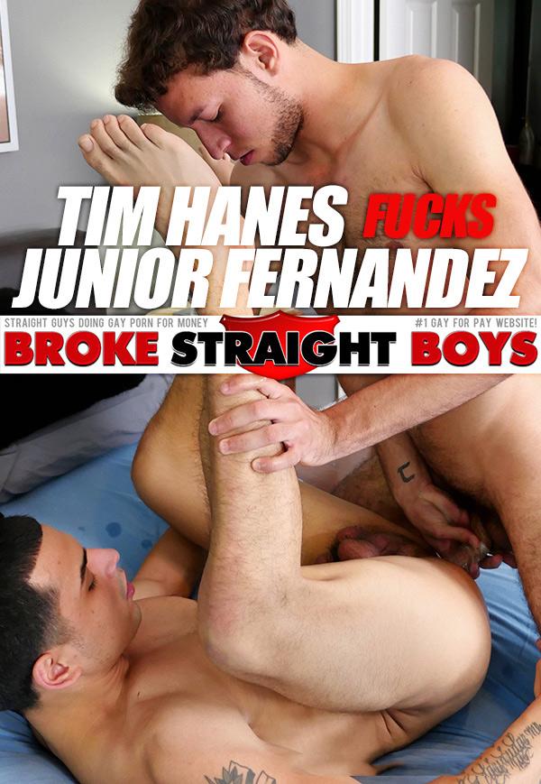 Tim Hanes Fucks Junior Fernandez (Bareback) at Broke Straight Boys