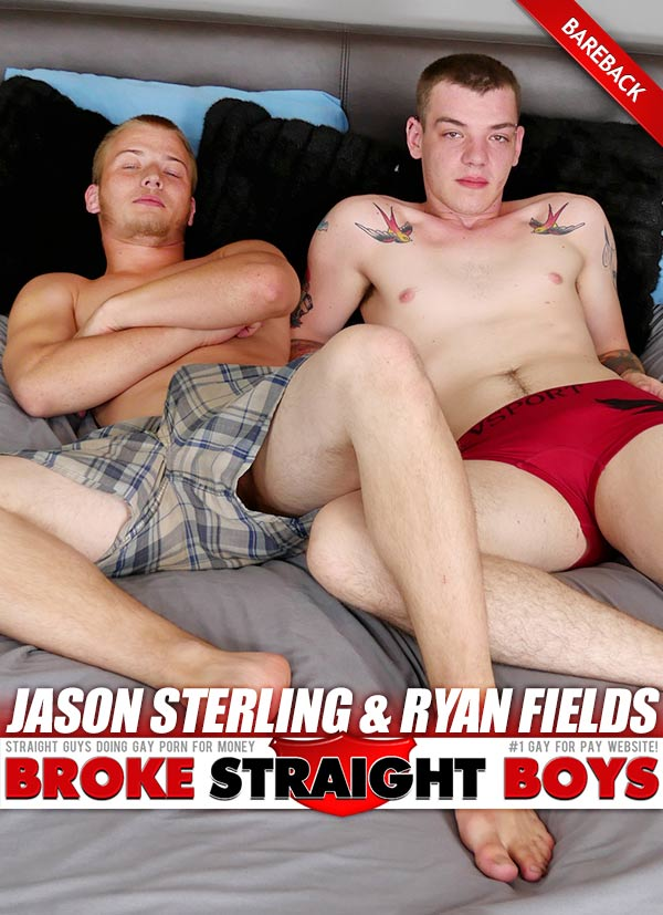 Jason Sterling & Ryan Fields (Bareback Flip-Fuck) at Broke Straight Boys