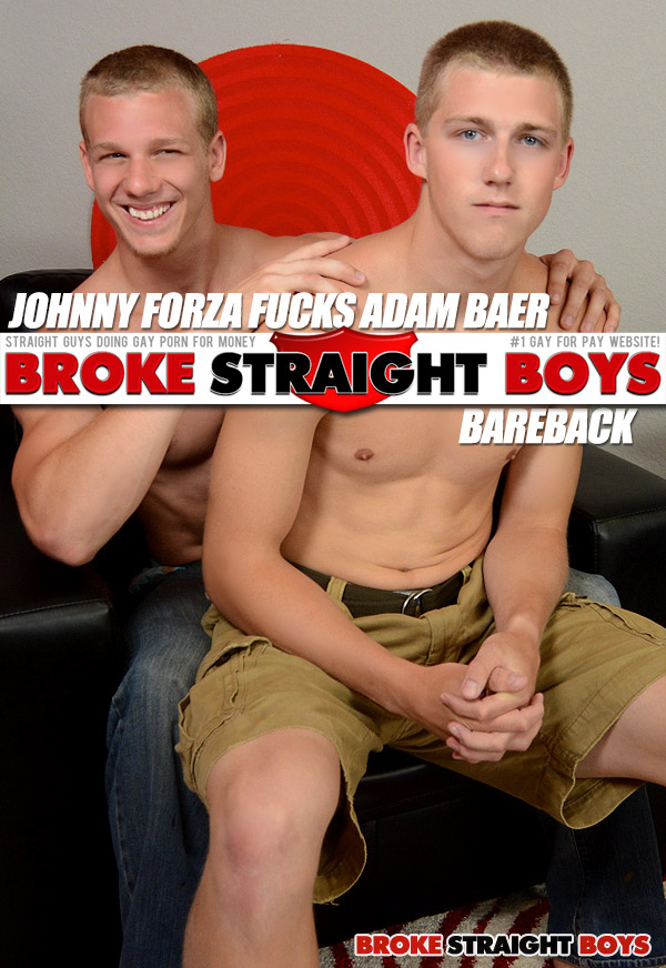 Johnny Forza Fucks Adam Baer (Bareback) at Broke Straight Boys