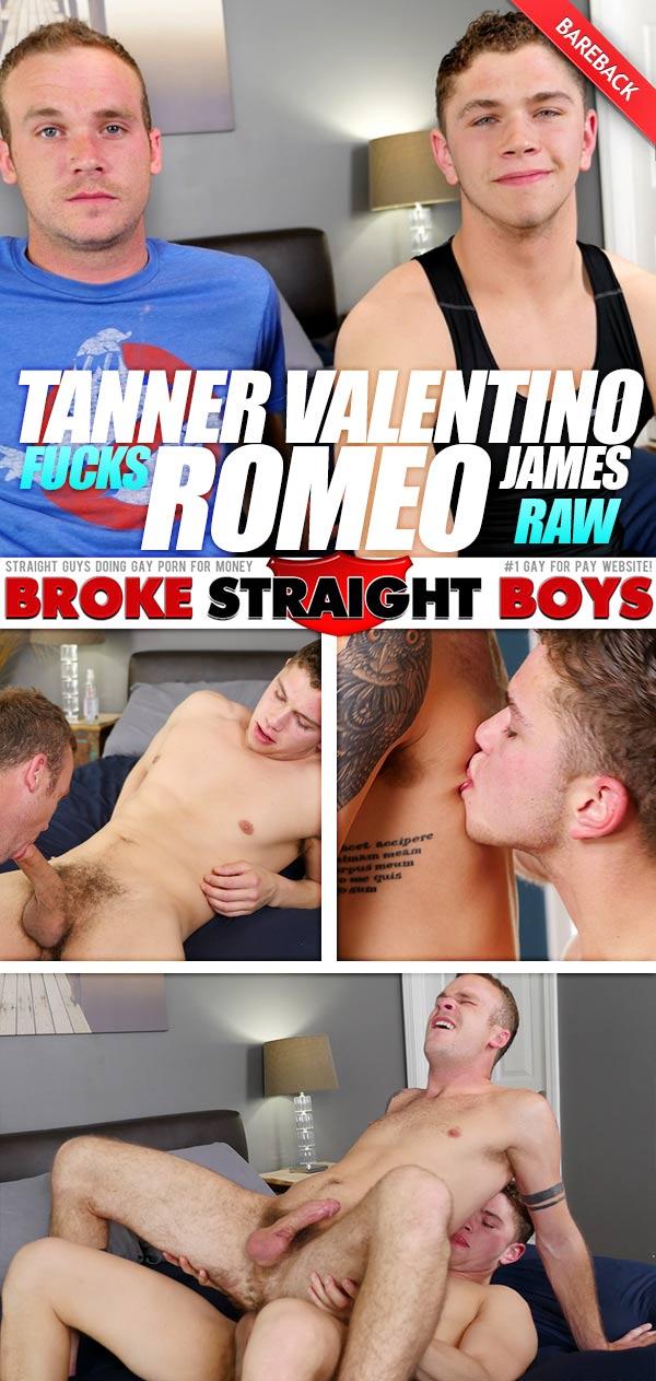 Tanner Valentino Fucks Romeo James (Bareback) at Broke Straight Boys