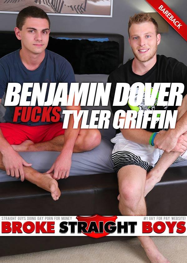 Benjamin Dover Fucks Tyler Griffin (Bareback) at Broke Straight Boys
